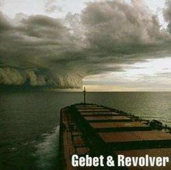 Gebet & Revolver